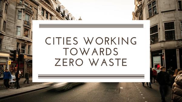 Cities-Working-Towards-Zero-Waste-Spoiler-Alert-2