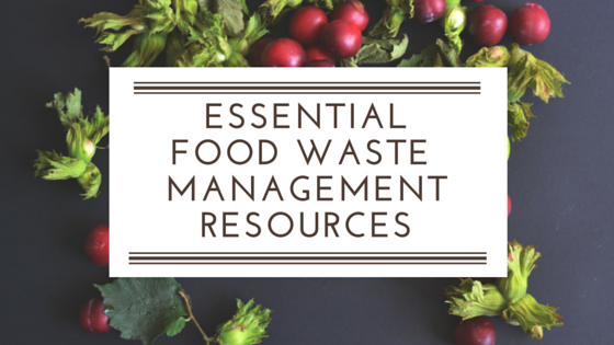 Essential_Food_Waste_Management_Resources.png