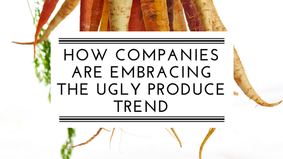 how companies are embracing the ugly produce trend. blog header.png