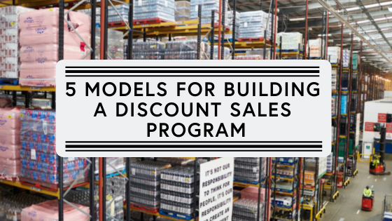 5 models for building a discounted sales program