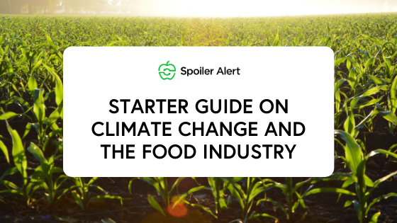 Starter guide on climate change and the food industry