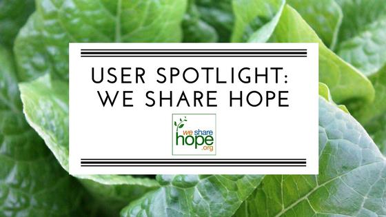 User Spotlight: We Share Hope
