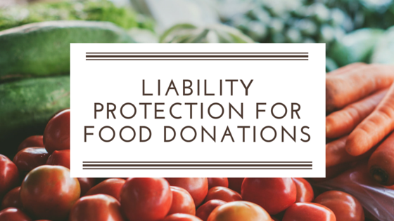 Liability Protection for Food Donations
